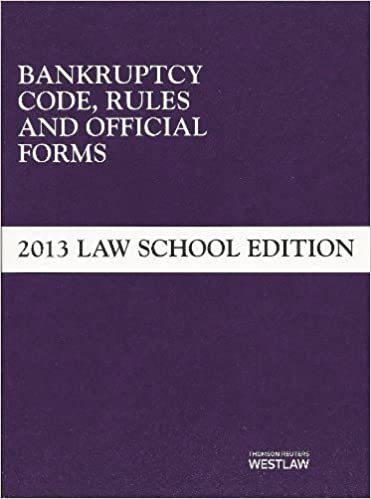Ilmainen kirja ladata Amazon Bankruptcy Code, Rules and Official Forms, June 2013 Law School Edition (Selected Statutes) by West Academic Publishing (2013) Paperback Suomeksi PDF ePub MOBI