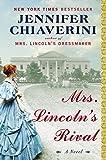 Mrs. Lincoln's Rival, Jennifer Chiaverini, 0142181323