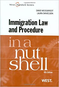 _BETTER_ Immigration Law And Procedure In A Nutshell (Nutshells). estan Funcion caracter Luxmi become Video Ataques