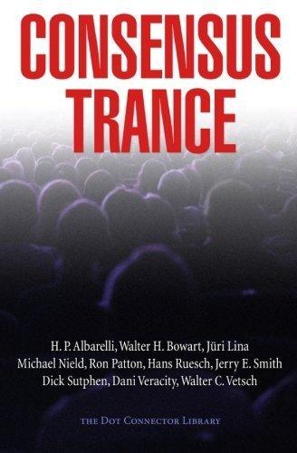 Consensus Trance by Paul Bondarovski (2015-04-01)