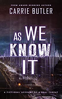 As We Know It by [Butler, Carrie]