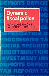 Dynamic Fiscal Policy