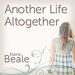 Another Life Altogether: A Novel Audiobook