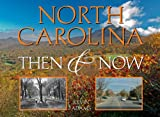 North Carolina (Then & Now (Westcliffe))