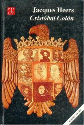 Cristobal Colon (Historia) (Spanish Edition) [Heers Jacques] (Tapa Dura)