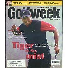 GOLFWEEK Tiger Woods Bob Ford Dana Quigley 1/29 2005