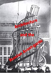 Architecture and the Russian Avant-garde