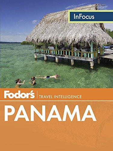 (Fodor's In Focus Panama (Full-color Travel Guide Book 2))