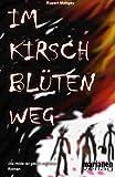 Im Kirschblütenweg, Rupert Mattgey, 1481009648