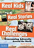 Best Free Spirit Publishing Kid Books - Real Kids Real Stories Real Challenges: Overcoming Adversity Review