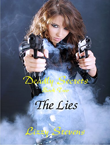 Deadly Secrets: The Lies by [Stevens, LIzzy]