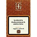La crisis de la deuda externa en la América Latina, II (Lecturas El Trimestre Economico) (Spanish Edition)