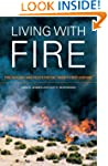 Living with Fire: Fire Ecology and Po...