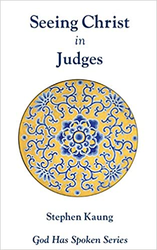 Ebook gratis download android Seeing Christ in Judges: Possessing all the Possessions (God Has Spoken - Seeing Christ in the Old Testament Book 8) PDF FB2 iBook by Stephen Kaung