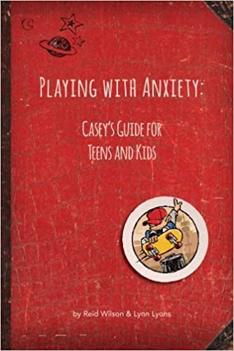 Playing with Anxiety: Caseys Guide for Teens and Kids: Amazon.es: Reid Wilson, Lynn Lyons: Libros en idiomas extranjeros