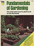 img - for Fundamentals of gardening : the what-when-how-to-plant book for the South. [Ortho Books Series] [South Edition] [Gardening Truths; Starting from Seed; Transplanting; Direct Seeding Indoors; Tomatoes; Fruits & Nuts; Bulbs; Pruning; etc book / textbook / text book