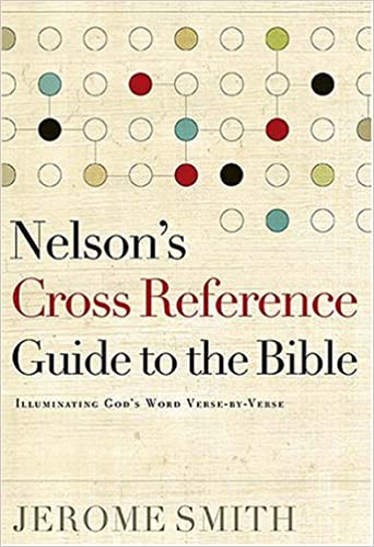 Nelson's Cross-Reference Guide to the Bible: Jerome H  Smiith