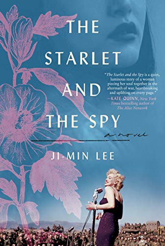 The Starlet and the Spy: A Novel (Starlet)
