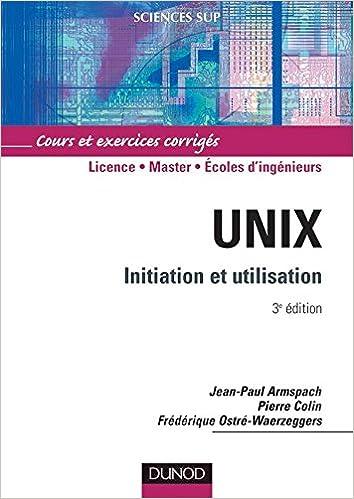 unix initiation et utilisation cours et exercices corriges