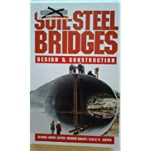 Soil-Steel Bridges: Design and Construction by George Abdel-Sayed (1994-01-01)