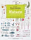 Ducasse: Nature by Alain Ducasse (1-Sep-2011) Hardcover