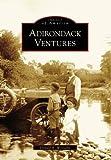 Adirondack Ventures, Donald R. Williams, 0738545600