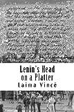 Lenin's Head on a Platter, Laima Vince, 1475152957