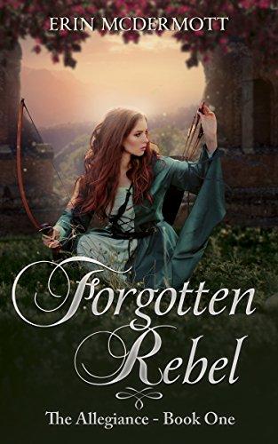 Forgotten Rebel (The Allegiance Book 1) (English Edition)