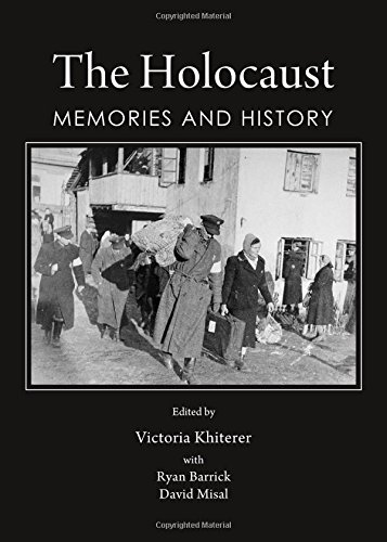 The Holocaust: Memories and History