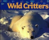 img - for Wild Critters book / textbook / text book