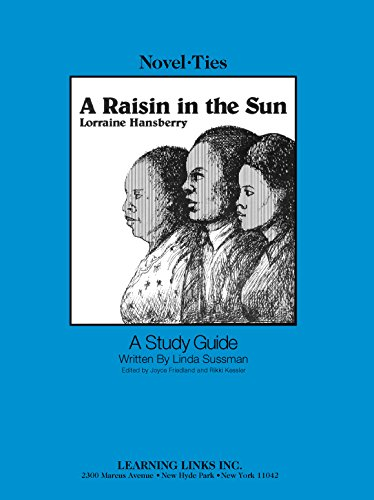Book cover from Raisin in the Sun: Novel-Ties Study Guide by Lorraine Hansberry