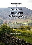 Coast to Coast Trekking England The Wainwright Way - Part 1