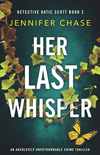 Her Last Whisper: An absolutely ...