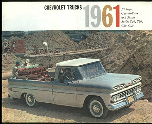 1961 Chrvrolet Pickups Chassis-Cabs Stakes Series C10 C20 C30 C40 ()