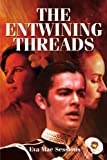 The Entwining Threads, Eva Mae Sessions, 0595179789