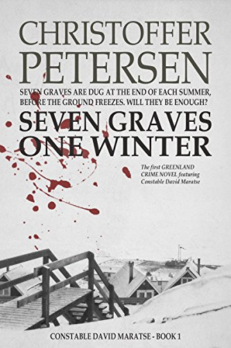 Seven Graves One Winter (Greenland Crime)