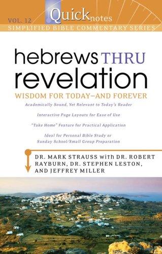 Quicknotes Commentary Vol 12 - Hebrews Thru Revelation (QuickNotes Commentaries)