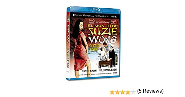 El mundo de Suzie Wong BD 1960 The World of Suzie Wong Blu-ray: Amazon.es: Nancy Kwan, Sylvia Syms, Michael Wilding, Laurence Naismith, Jacqui Chan, ...