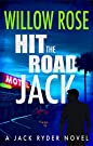 Hit the Road Jack: A wickedly suspe...