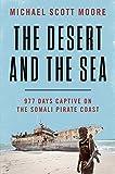 #10: The Desert and the Sea: 977 Days Captive on the Somali Pirate Coast