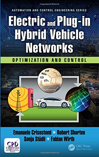 Electric and Plug-in Hybrid Vehicle Networks: Optimization and Control (Automation and Control Engineering)-cover