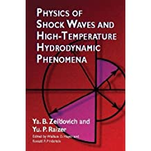 Physics of Shock Waves and High-Temperature Hydrodynamic Phenomena