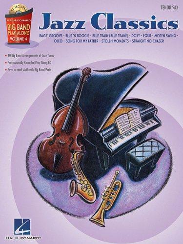 Jazz Classics - Tenor Sax: Big Band Play-Along Volume 4 (Hal Leonard Big Band Play-Along)