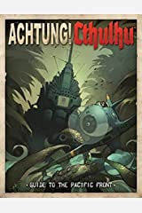 Achtung! Cthulhu: Guide To The Pacific Paperback