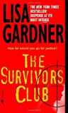 The Survivors Club, Lisa Gardner, 0553584510