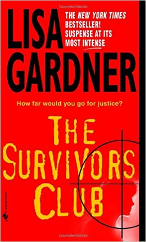 Amazon Fr The Survivors Club A Thriller Lisa Gardner