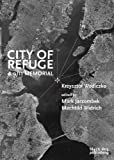 img - for City of Refuge: A 9-11 Memorial book / textbook / text book