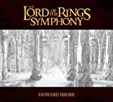 The Lord of the Rings Symphony by 21st Century Symphony Orchestra & Chorus (2011-09-13)