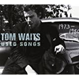 Used Songs 1973-1980 by Waits, Tom, Tom Waits Original recording remastered edition (2001) Audio CD