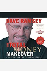 The Total Money Makeover: A Proven Plan for Financial Fitness Audible Audiobook